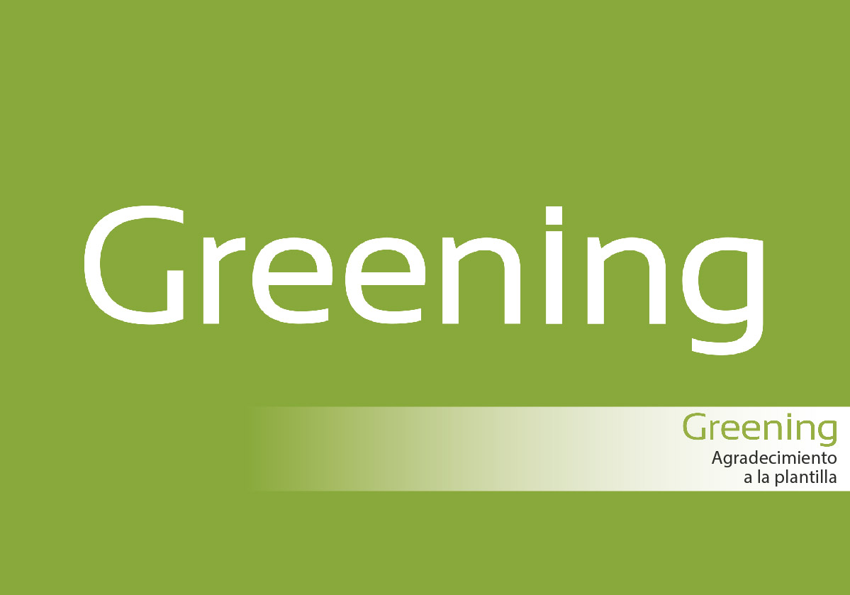 Greening comparte el éxito del trabajo con sus empleados