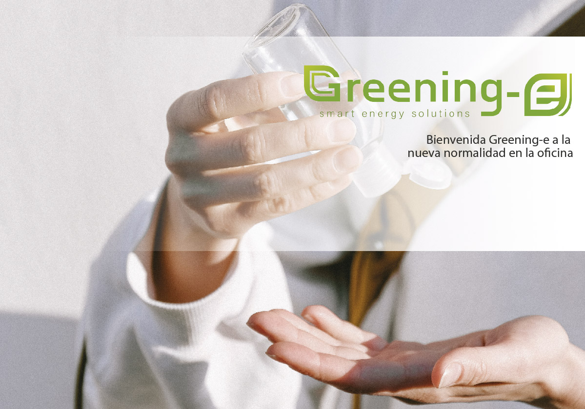 Bienvenida Greening-e a la nueva normalidad en la oficina