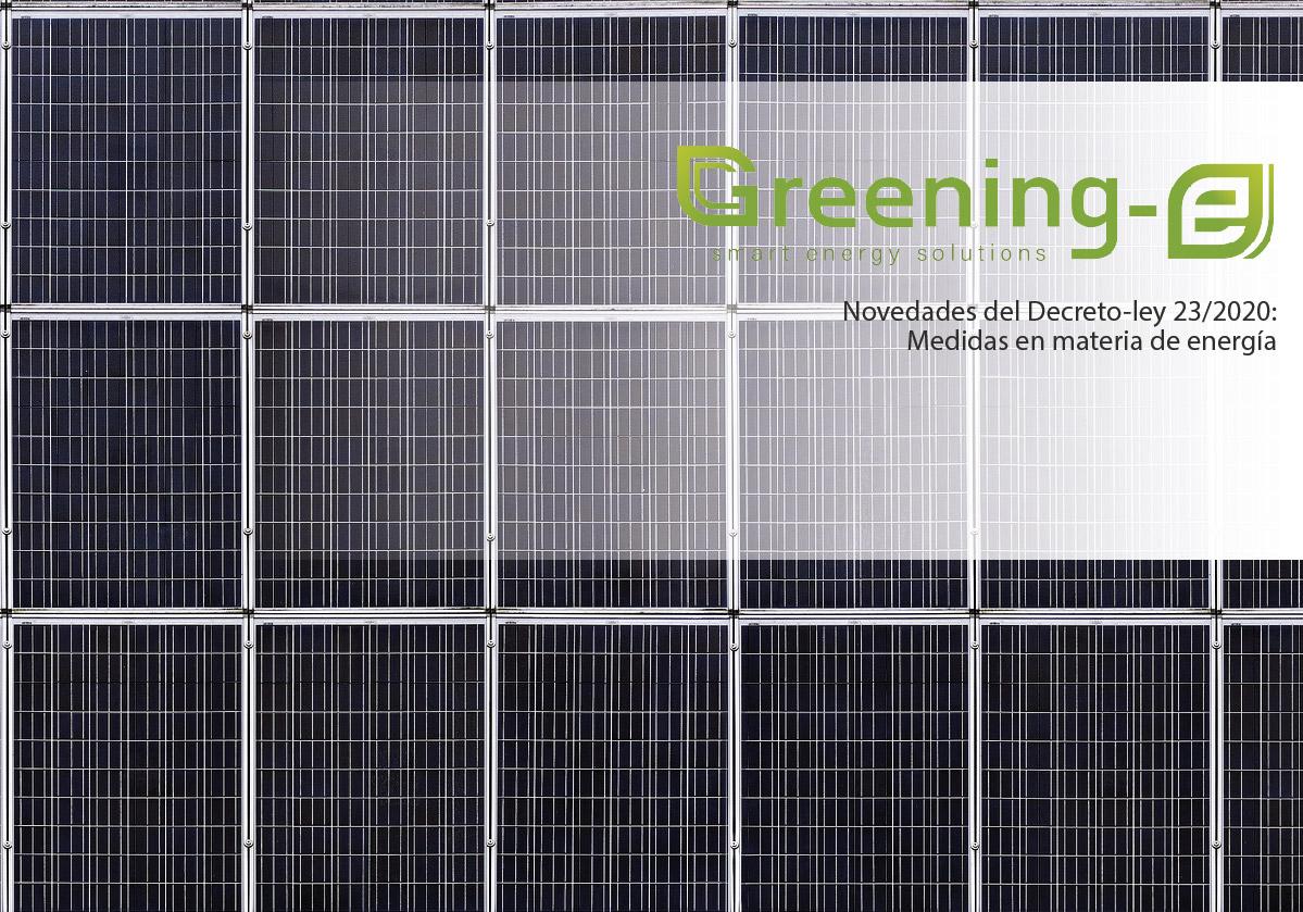 Novedades del Decreto-ley 23/2020: Medidas en materia de energía
