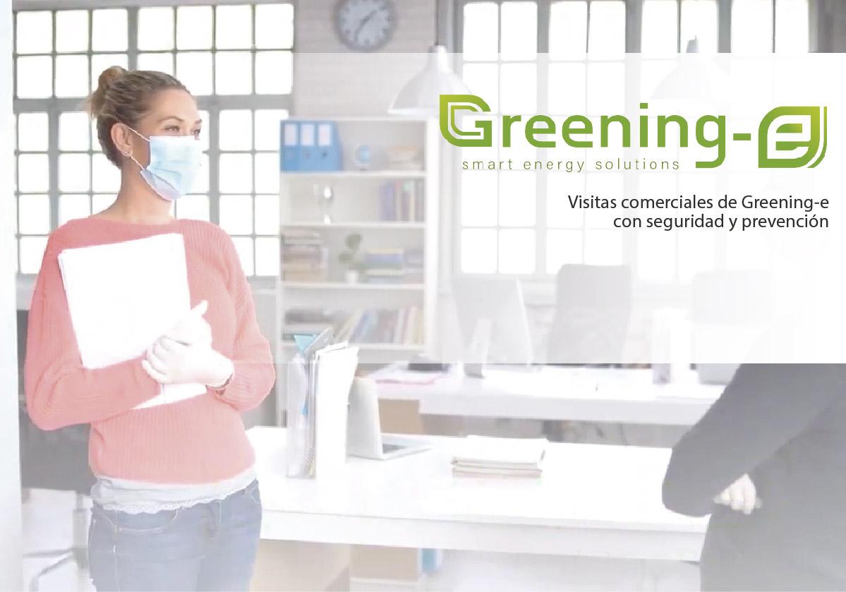 Visitas comerciales de Greening-e con seguridad y prevención