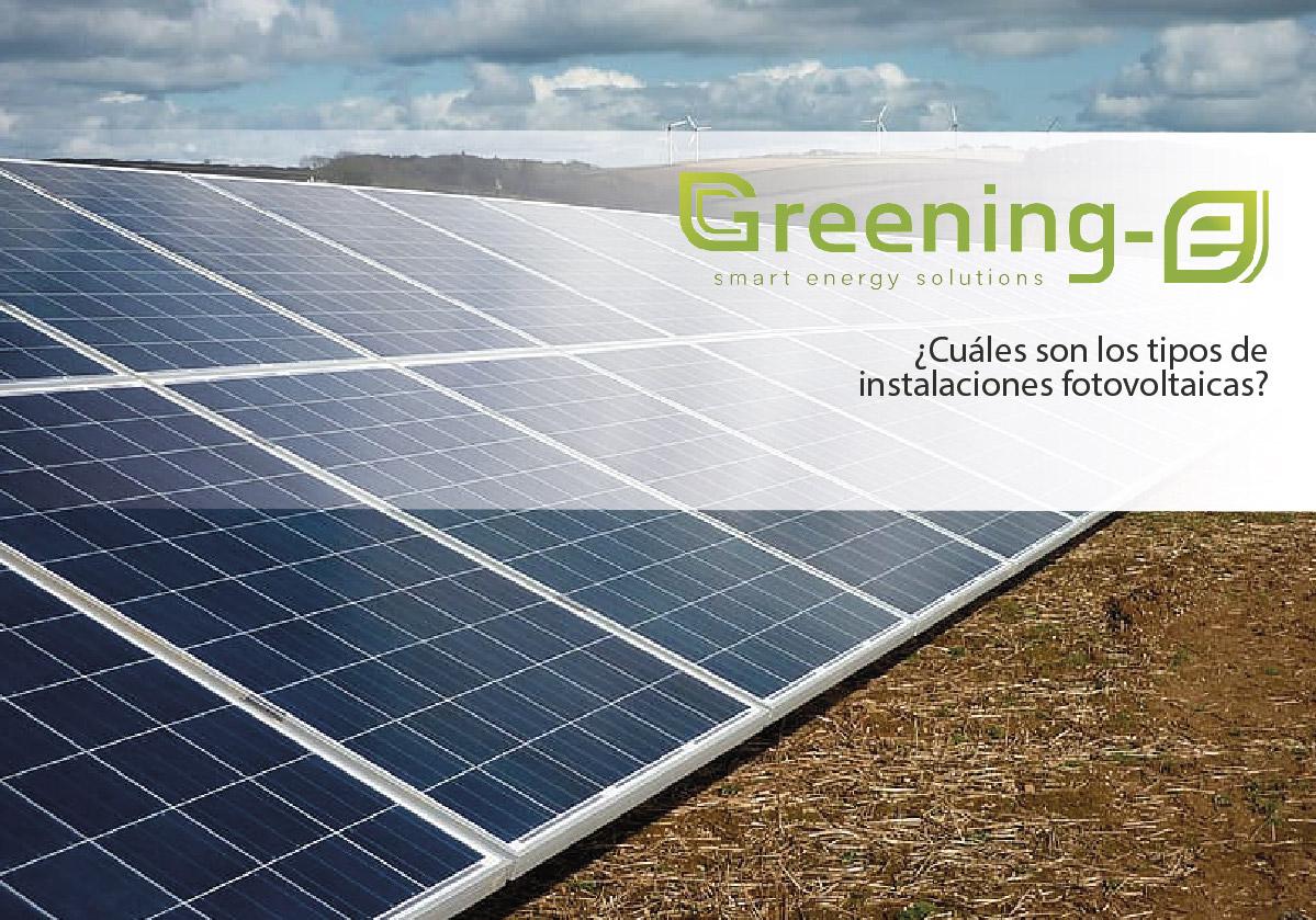 ¿Cuáles son los tipos de instalaciones fotovoltaicas?